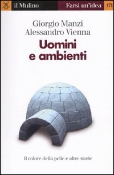 Uomini e ambienti - Giorgio Manzi |