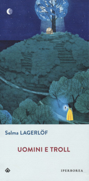 Uomini e troll - Selma Lagerlof |