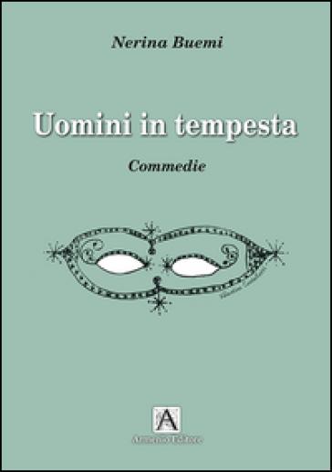 Uomini in tempesta - Nerina Buemi   Thecosgala.com