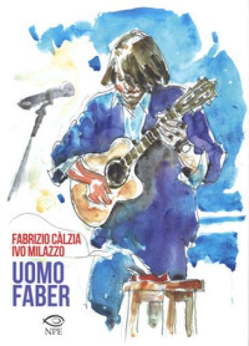 Uomo Faber - Fabrizio Càlzia |