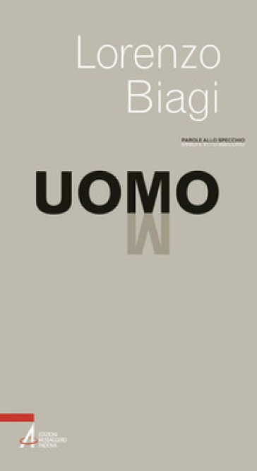 Uomo - Lorenzo Biagi |