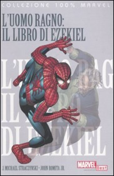 L 39 uomo ragno il libro di ezekiel 6 joseph michael - Libro da colorare uomo ragno libro ...