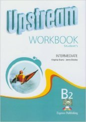 Upstream. Intermediate. Workbook. Con e-book. Con espansione online. Per le Scuole superiori