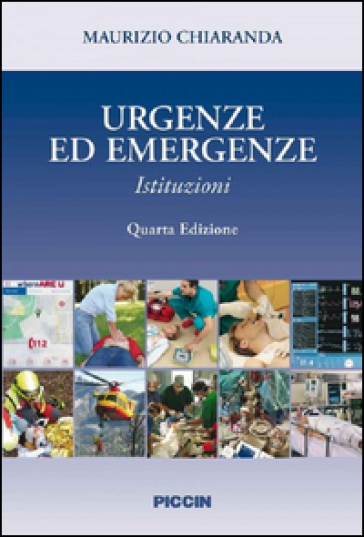 Urgenze ed emergenze. Istituzioni - Maurizio Chiaranda | Thecosgala.com