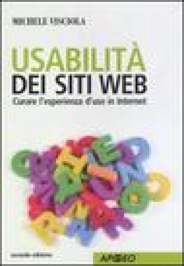 Usabilità dei siti web. Curare l'esperienza d'uso in internet - Michele Visciola | Thecosgala.com