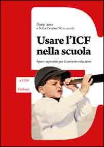 Usare l'ICF nella scuola. Spunti operativi per il contesto educativo - Dario Ianes   Thecosgala.com