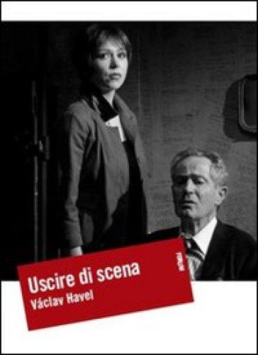 Uscire di scena - Vaclav Havel   Ericsfund.org