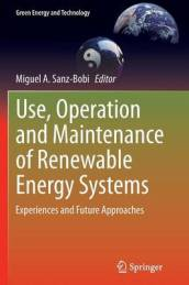Use, Operation and Maintenance of Renewable Energy Systems