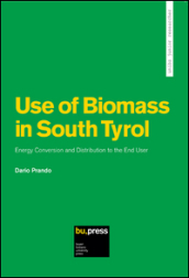 Use of biomass in South Tyrol energy conversion and distribution to the end user