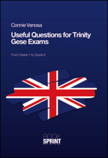 Useful questions for Trinity GESE exams - Connie Venosa |