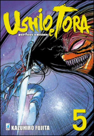 Ushio e Tora. Perfect edition. 5. - Kazuhiro Fujita | Rochesterscifianimecon.com