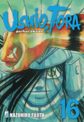 Ushio e Tora. Perfect edition. 16.