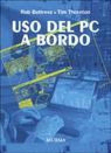 Uso del PC a bordo - Rob Buttress |