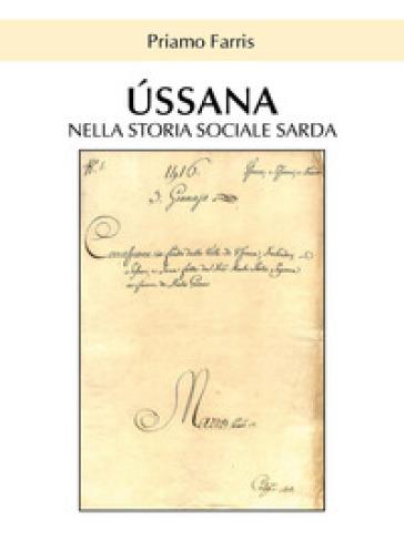 Ussana nella storia sociale sarda - Priamo Farris |