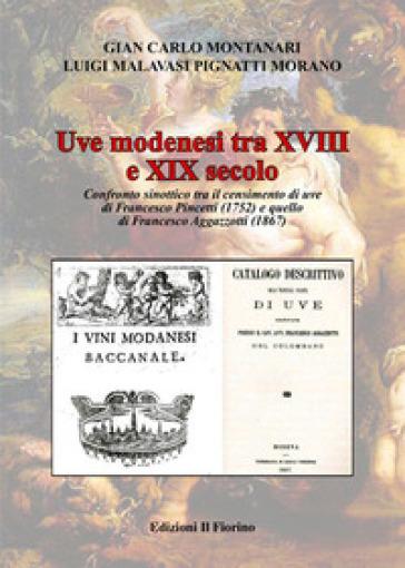 Uve modenesi tra XVIII e XIX secolo - Gian Carlo Montanari | Thecosgala.com