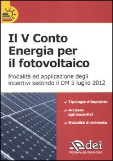 Il V conto energia per il fotovoltaico
