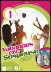 Vacances en suspense. Con CD Audio. Per la Scuola media. 2.