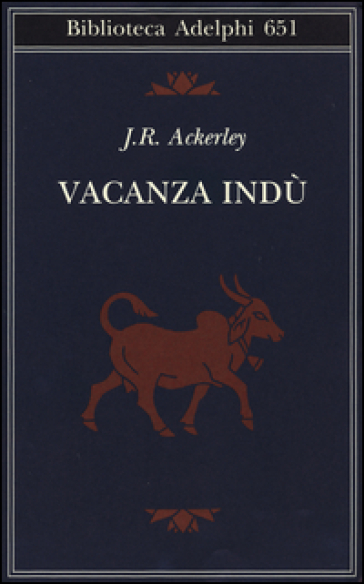 Vacanza indù - J.R. Ackerley |