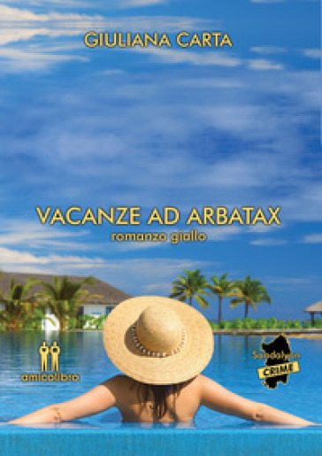 Vacanze ad Arbatax - Giuliana Carta pdf epub