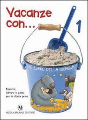 Vacanze con... Per la 3ª classe elementare - Laura Vagnozzi  