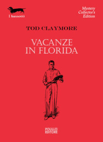 Vacanze in Florida - Tod Claymore |