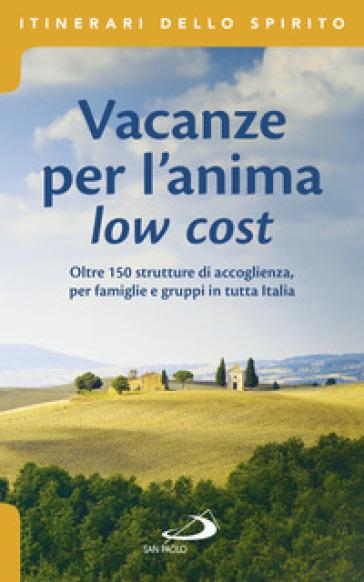 Vacanze per l'anima low cost - Stefano Di Pea |