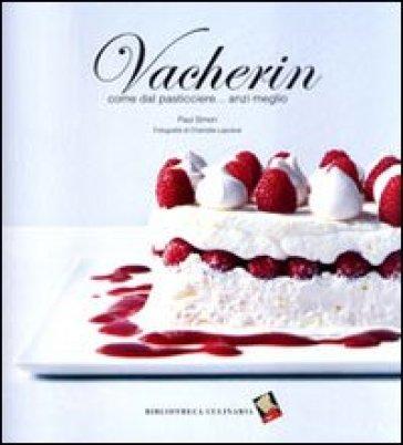 Vacherin. Come dal pasticcere... anzi meglio - Paul Simon | Rochesterscifianimecon.com
