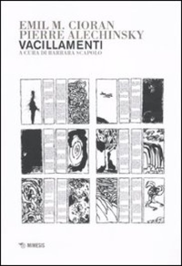 Vacillamenti - Emile Michel Cioran |