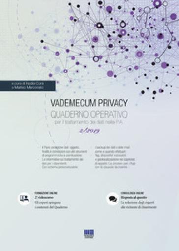 Vademecum Privacy. Quaderno operativo per il trattamento dei dati nella PA (2019). 2. - N. Corà | Thecosgala.com