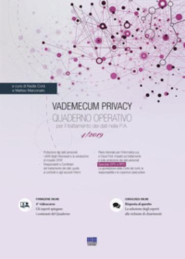 Vademecum Privacy. Quaderno operativo per il trattamento dei dati nella PA (2019). 4. - N. Corà  
