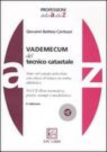 Vademecum del tecnico catastale. Con CD-ROM - Giovanni B. Cantisani   Thecosgala.com