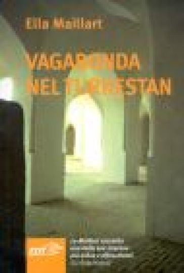 Vagabonda nel Turkestan - Ella Maillart pdf epub