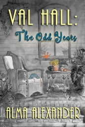 Val Hall: The Odd Years