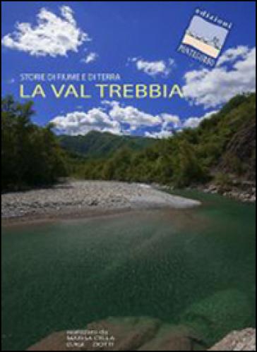 La Val Trebbia. Storie di fiume e di terra. DVD - Luigi Ziotti |