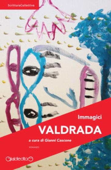 Valdrada - Immagici | Kritjur.org