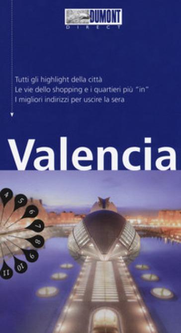 Valencia. Con mappa - Daniel Izquierdo Haenni |