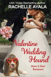 Valentine Wedding Hound
