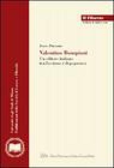 Valentino Bompiani. Un editore italiano tra fascismo e dopoguerra - Irene Piazzoni | Rochesterscifianimecon.com