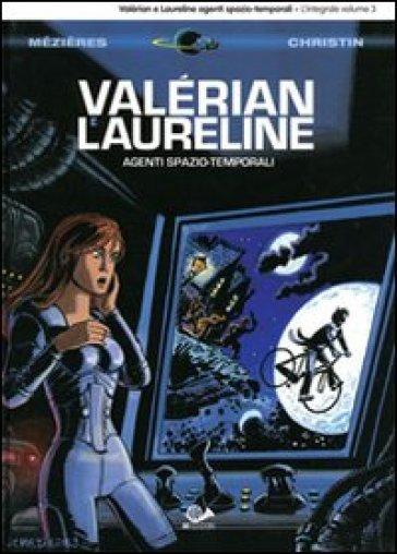Valérian e Laureline agenti spazio-temporali. 3. - Jean-Claude Mézières   Rochesterscifianimecon.com
