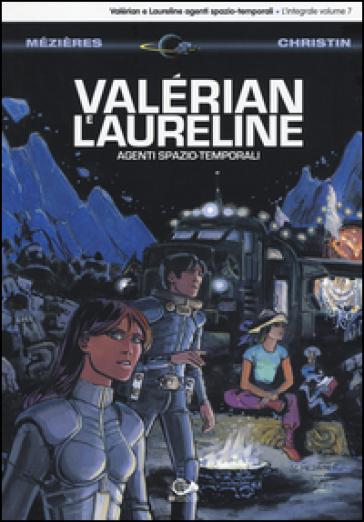 Valérian e Laureline agenti spazio-temporali. 7. - Jean-Claude Mézières | Jonathanterrington.com