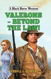 Valerons - Beyond the Law!