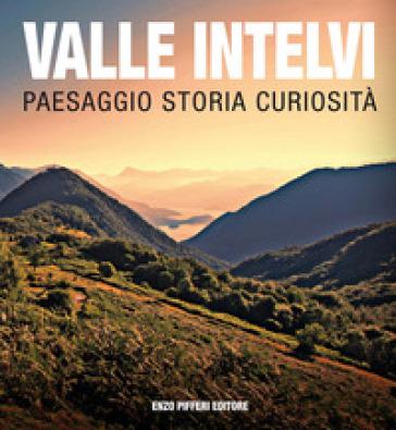 Valle Intelvi paesaggio storia curiosità - Giorgio Terragni |