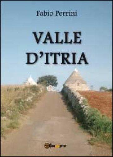 Valle d'Itria - Fabio Perrini  