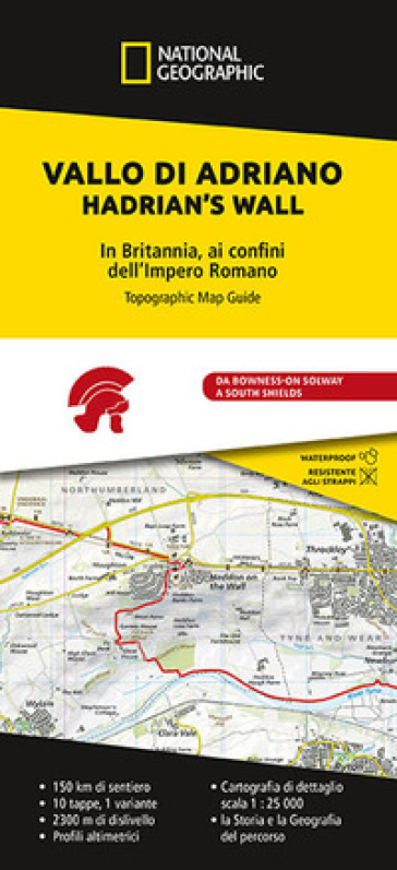 Vallo di Adriano. Ai confini dell'Impero Romano