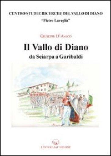 Il Vallo di Diano da Sciarpa a Garibaldi - Giuseppe D'Amico | Kritjur.org