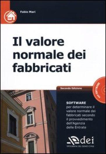 Valore normale dei fabbricati. Con CD-ROM - Fabio Mari | Thecosgala.com