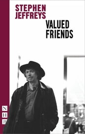 Valued Friends (NHB Modern Plays)