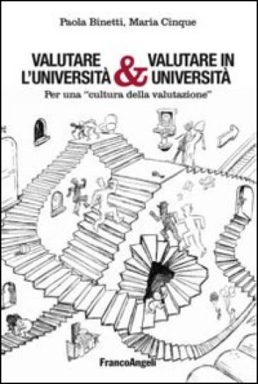 Valutare l'università & valutare in università. Per una «cultura della valutazione» - Paola Binetti   Rochesterscifianimecon.com