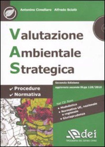 Valutazione ambientale strategica. Con CD-ROM - Alfredo Scialò |