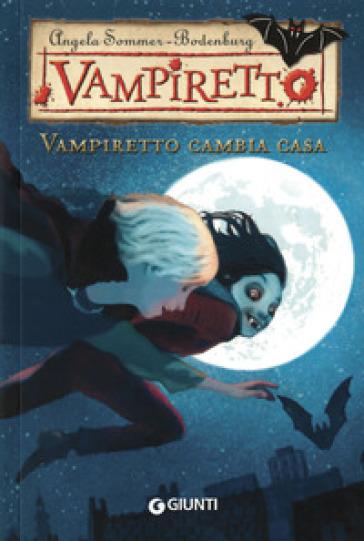 Vampiretto cambia casa - Angela Sommer-Bodenburg |